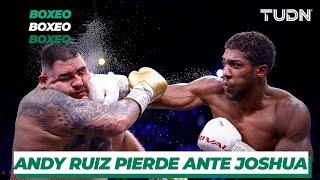 "Andy Ruiz se 'murió' de nada ante Anthony Joshua"" I TUDN"