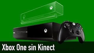 Opinión: Xbox One sin Kinect