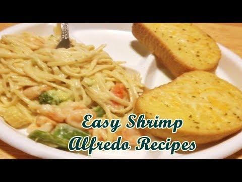 Easy Shrimp Alfredo Recipes - Quick Meals