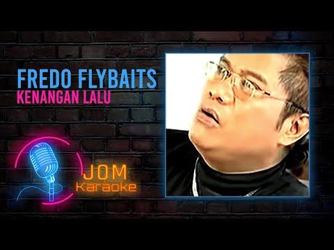 Fredo (Flybaits) - Kenangan Lalu