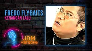 Fredo Flybaits  - Kenangan Lalu