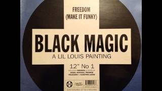 Black Magic - Freedom (Make It Funky) (Original On And On Strong Vocal Mix)