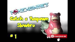 Catch e Respawn de Slowbro - Pokexgame - PXG