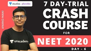 L6: 7 Day Trial Crash Course - Day 6 | Target NEET 2020 | Dr. Anand Mani