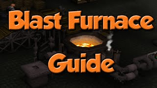 OSRS: Blast Furnace Guide | Profitable Smithing - 500k-1m p/hr