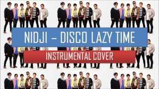 NIDJI- DISCO LAZY TIME(INSTRUMENTAL VERSION)