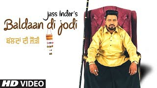 Baldaan Di Jodi: Jass Inder (Full Song) Br Dimana, Rd Boy | Gagan Jagatpuri | New Punjabi Songs 2019