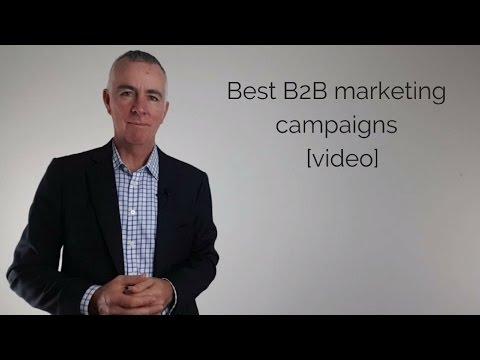 Best B2B Marketing Campaigns