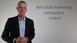 Best B2B Marketing Campaigns