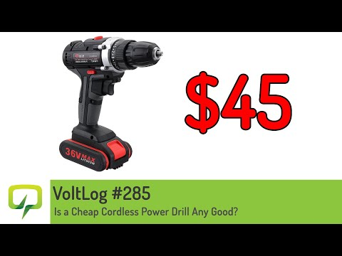 Voltlog #285 - Is a Cheap Cordless Power Drill Any Good?