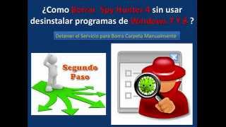 Borrar Spy Hunter 4 manualmente sin el desinstalador de windows