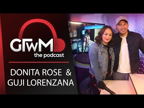 GTWM S05E044 - Exes and Moving on with Donita Rose and Guji Lorenzana.