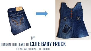 DIY Convert Old Jeans to CUTE BABY FROCK cutting and Stitching full tutorial