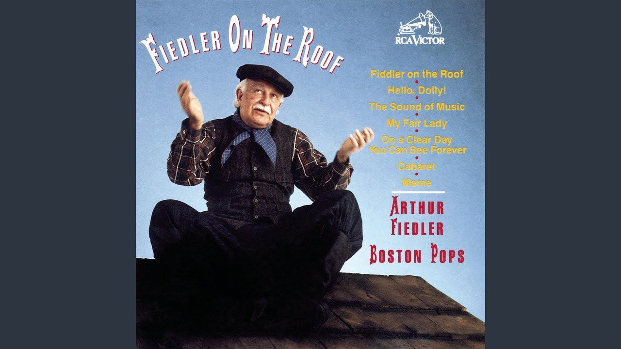 Fiddler On The Roof Medley (1990 Remastered)