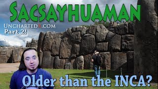 Megalithic Sacsayhuaman: Older than the Inca? An investigation into megalithic architecture styles