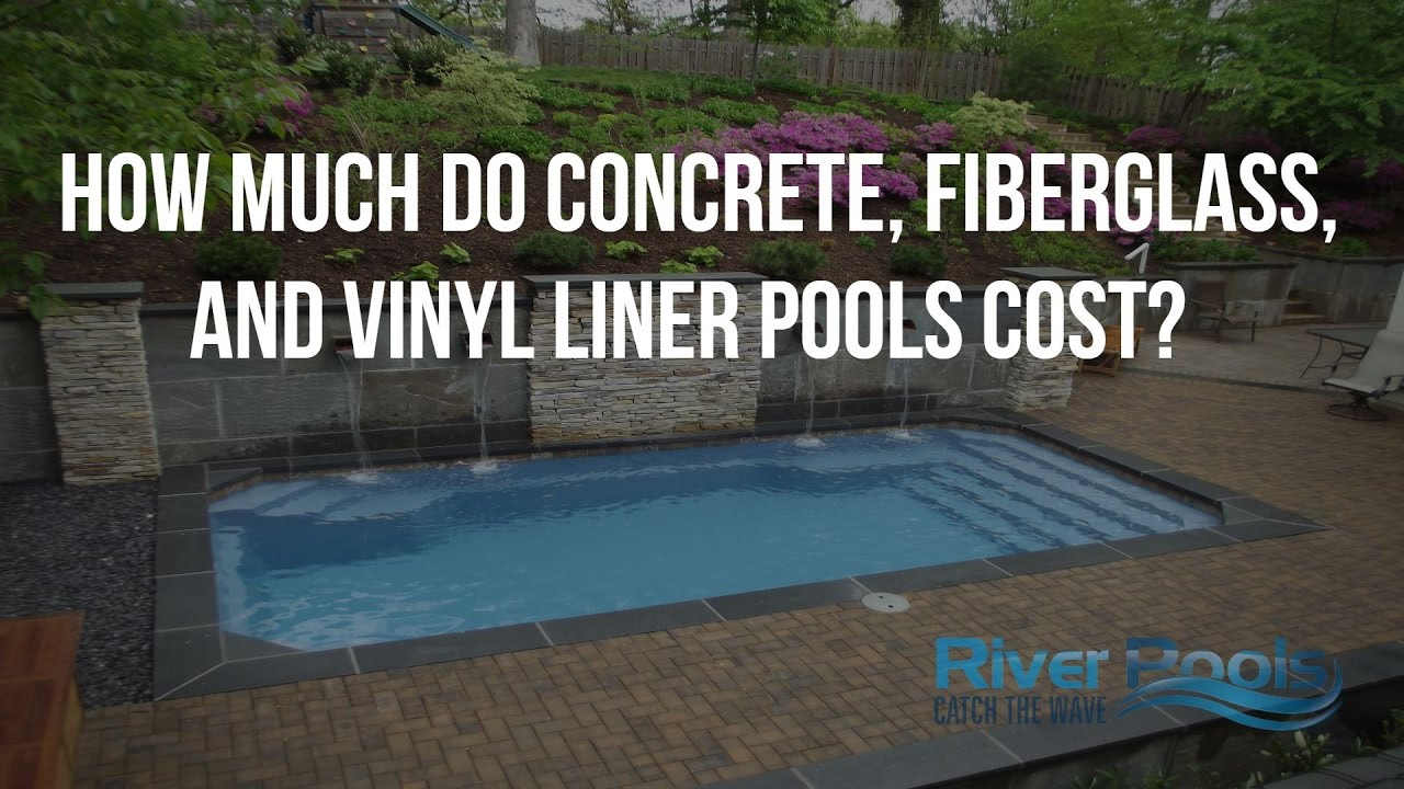 How Much Do Concrete, Fiberglass, and Vinyl Liner Pools Cost? - YouTube