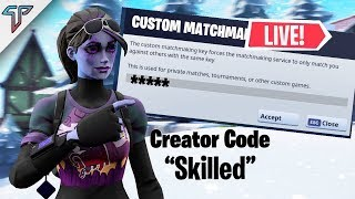 🔴 CUSTOM MATCHMAKING FORTNITE LIVE NA-WEST|NA-EAST!!! -Creator Code(Skilled)-!Socials !Code !Donate