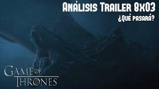 """Análisis Trailer Ep. 3 Temp. 8 Game Of Thrones """"La Larga Noche"""""""