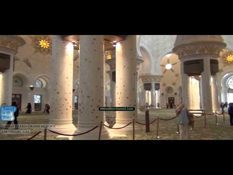 DUBAI / ABU DHABI VIDEOS- ZHEIKH ZAYED MOSQUE- TRAVEL TV