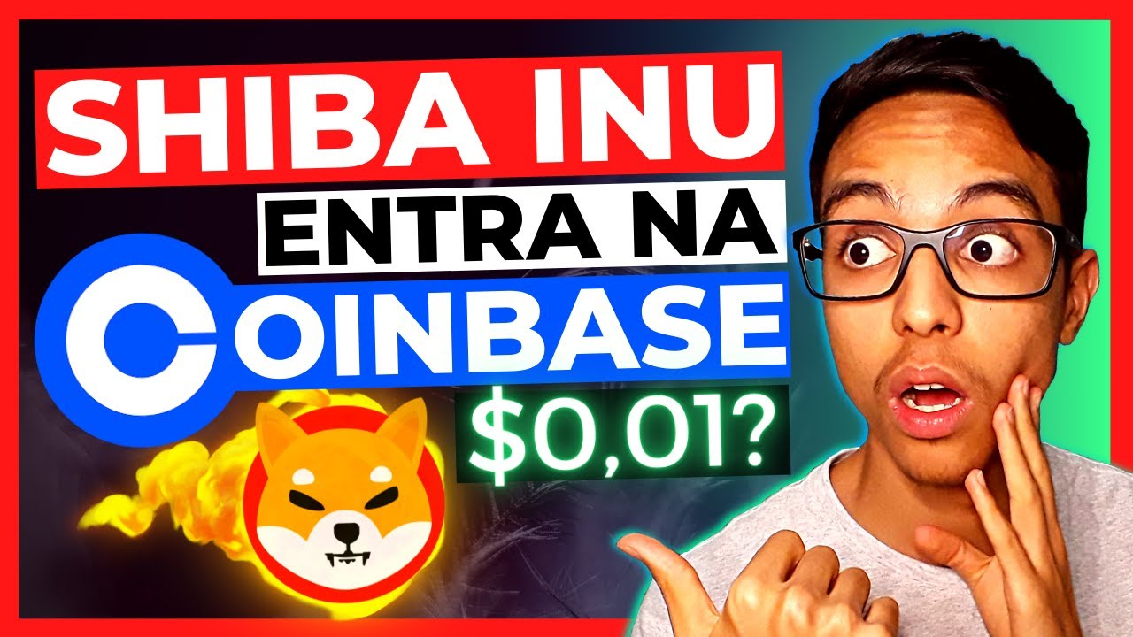 Shiba Inu Token está OFICIALMENTE na COINBASE e pode decolar 85% em uma nova alta!