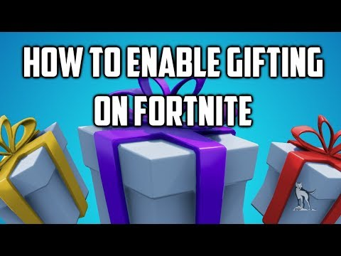 How To Give/Receive Gifts In Fortnite