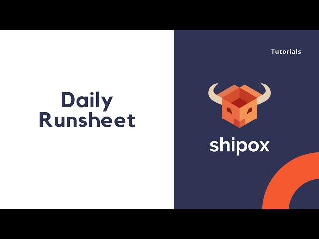 Daily Runsheet   Shipox