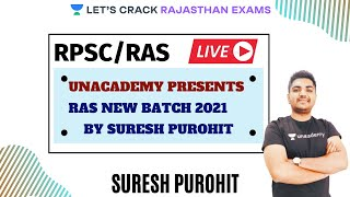 Unacademy Presents - RAS New Batch 2021 By Suresh Purohit  | Strategy Session | RAS/RPSC 2020/2021