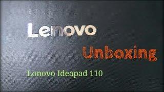Lenovo Ideapad 110 AMD A9 APU 7TH GEN / UNBOXING / UNDER 30,000 INR