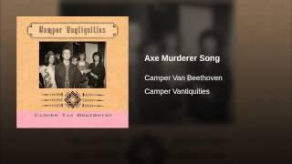 Axe Murderer Song