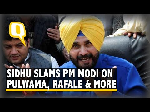 Elections 2019: Navjot Singh Sidhu Slams PM Modi Over Rafale Deal, Pulwama | The Quint
