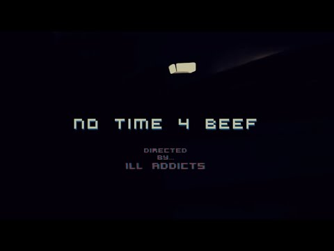 Kleo - No Time 4 Beef (Official Music Video)