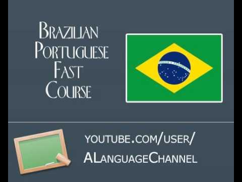 Brazilian Portuguese FAST -  Lesson 04 - Brazilian Portuguese Course