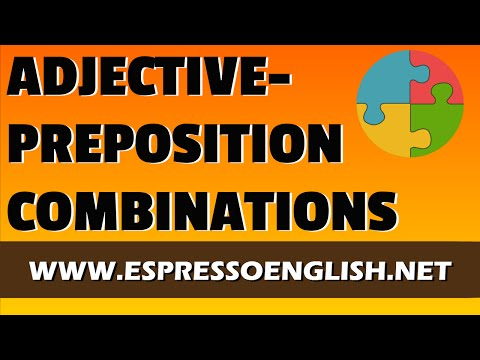 Common Adjective-Preposition Combinations in English