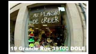 Boutique: Au Plaisir de Créer 39100 DOLE