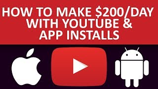 How To Make $200 Per Day With YouTube & App Install Offers | Make Money Online With CPA Marketing
