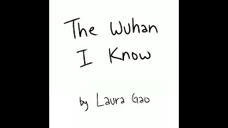 "@TwitterAsians: ""The Wuhan I Know"" by Laura Gao 
