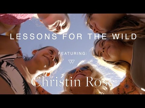 Christin Rose | Lessons for the Wild | Free People