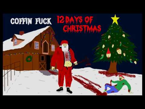 Coffin Fuck - The 12 Days of Christmas (2016 Death Metal Xmas Cover)
