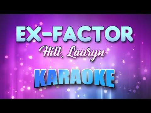 Hill, Lauryn - Ex-Factor (Karaoke & Lyrics)