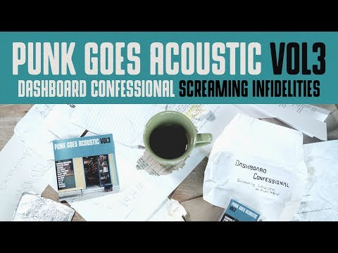 """Dashboard Confessional - """"Screaming Infidelities"""" (Acoustic Version)"""