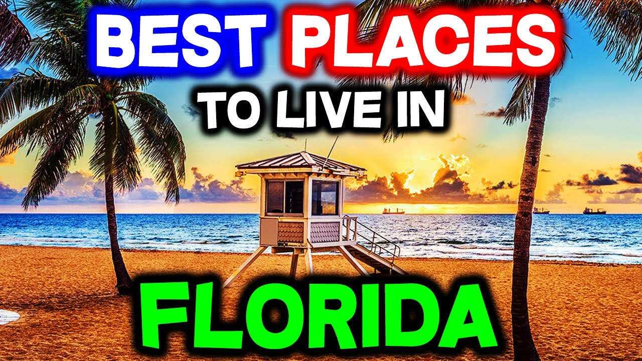 Top 10 BEST PLACES to Live in Florida
