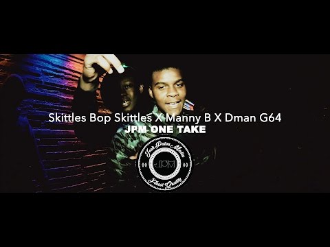 Skittles Bop Skittles X Manny B X Dman G64 (4K ONE TAKE VIDEO)