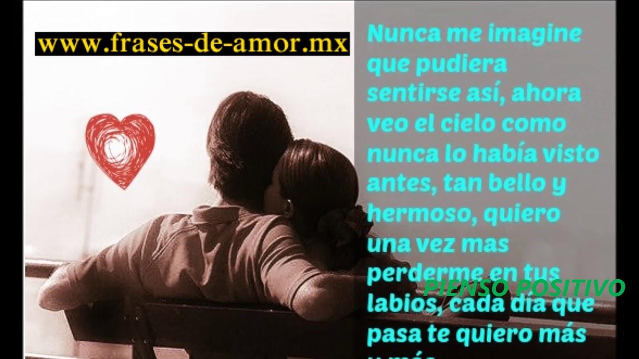 Frases De Amor Cada Dia Te Quiero Mas Youtube