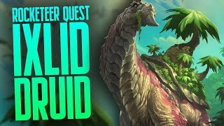 Reckless Rocketeer Ixlid Quest Druid | Part Two | Rastakhan