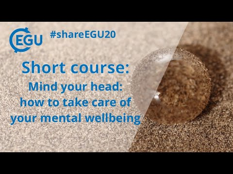 #shareEGU20: Mind your head: how to take care of your mental wellbeing