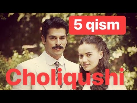 5 Choliqushi UZBEK TILIDA Turk seriali 5-qism Чоликуши Турк сериали узбек тилида
