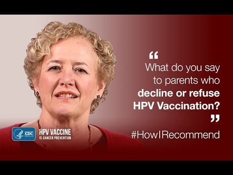 Talking with Parents Who Refuse HPV Vaccine – One Pediatrician's View