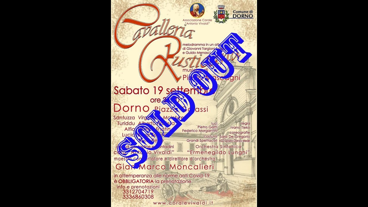 Italy reopens theaters for Summer Festivals!!! Cavalleria Rusticana - SOLD OUT in Dorno!