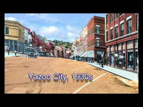 Yazoo City - Then and Now