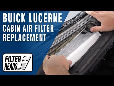 How to Replace Cabin Air Filter 2008 Buick Lucerne